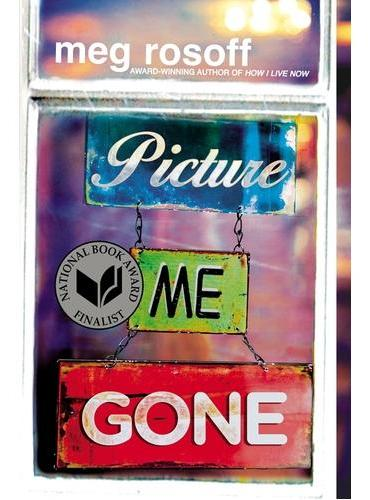 Picture Me Gone (National Book Award Finalist)寻找失踪人(荣获美国国家图书奖)ISBN9780147512260
