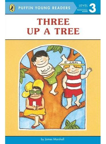 Three up A Tree (Puffin Young Reader L3) 树上的三个人ISBN9780448478180