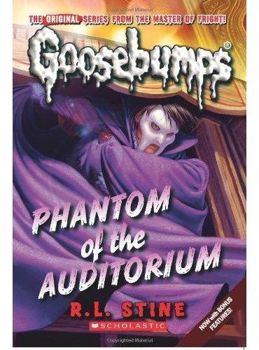 Classic Goosebumps #20: Phantom of the Auditorium 鸡皮疙瘩经典版20:幻影礼堂 ISBN9780545298360