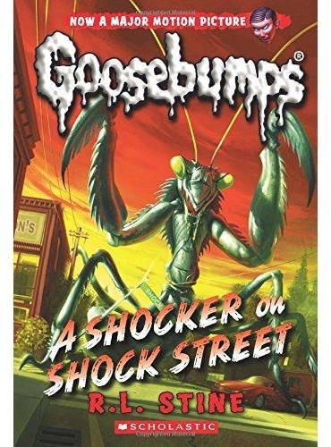 Classic Goosebumps #23: A Shocker on Shock Street 鸡皮疙瘩经典版23:惊魂街惊魂记 ISBN9780545828789