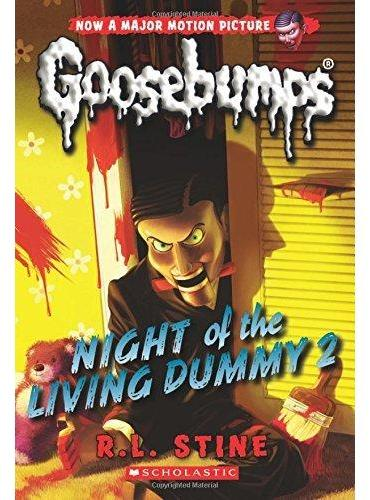 Classic Goosebumps #25: Night of the Living Dummy 2 鸡皮疙瘩经典版25:活偶人之夜2 ISBN9780545828802