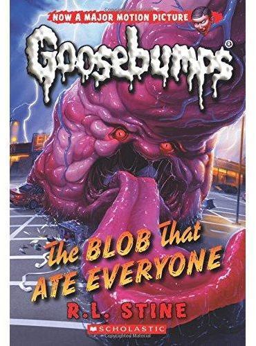 Classic Goosebumps #28: The Blob That Ate Everyone 鸡皮疙瘩经典版28:吃人的一团怪东西 ISBN9780545828833