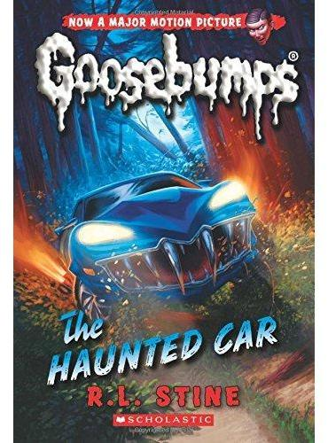 Classic Goosebumps #30: The Haunted Car 鸡皮疙瘩经典版30:闹鬼的车 ISBN9780545828857