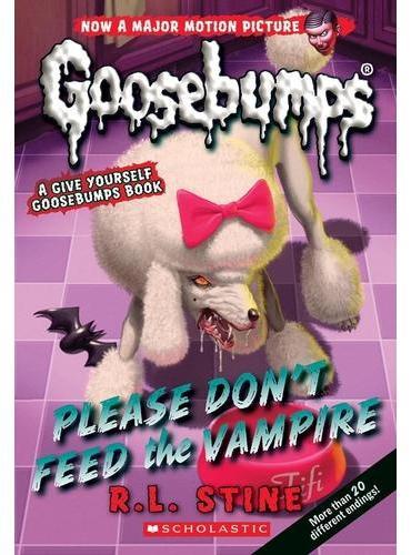 Classic Goosebumps #32: Please Don't Feed the Vampire!: A Give Yourself Goosebumps Book 鸡皮疙瘩经典版32:请不要喂吸血鬼 ISBN9780545828871