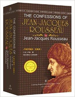 卢梭忏悔录 The Confessions Of Jean-Jacques Rousseau 卢梭著  最经典英语文库