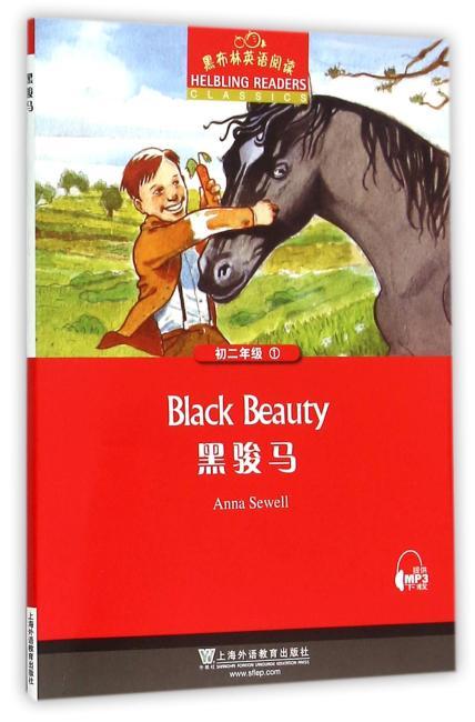 黑布林英语阅读:初二年级,1 黑骏马