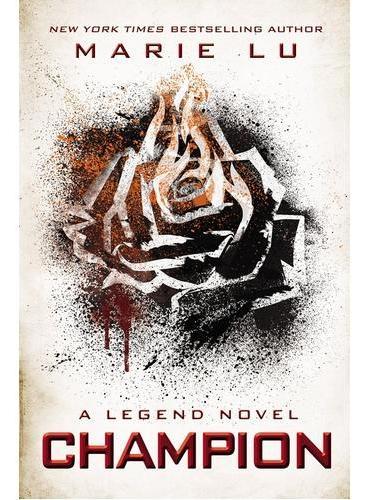 Legend Trilogy: Champion (A New York Times Bestseller)传奇三部曲之三ISBN9780147512284