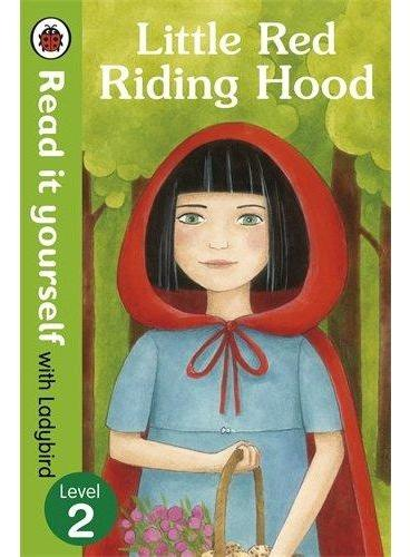 Read it Yourself: Little Red Riding Hood(Level 2)小红帽(大开本平装)ISBN9780723272908