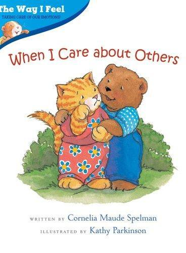 When I Care about Others(Way I Feel Books)我的感觉系列:我会关心别人ISBN9780807588987