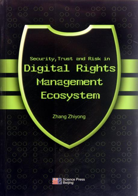 Security, Trust and Risk in Digital Rights Managent Ecosystem