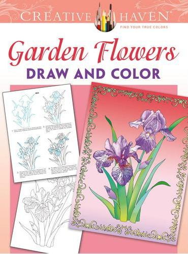 Creative Haven Garden Flowers Draw and Color