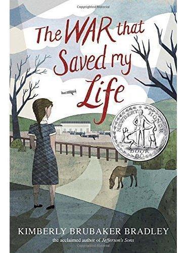 The War that Saved my Life战争救了我的命(2016年纽伯瑞银奖)ISBN9780803740815