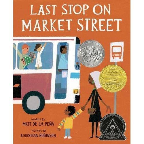Last Stop on Market Street 市场上的最后一个车站(荣获2016年纽伯瑞金奖)ISBN9780399257742