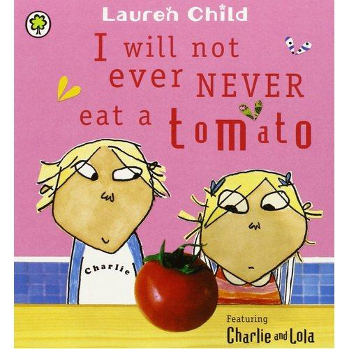 Charlie and Lola: I Will Not Ever Never Eat a Tomato查理和劳拉:我绝对绝对不吃番茄(卡板书)ISBN9781408323625