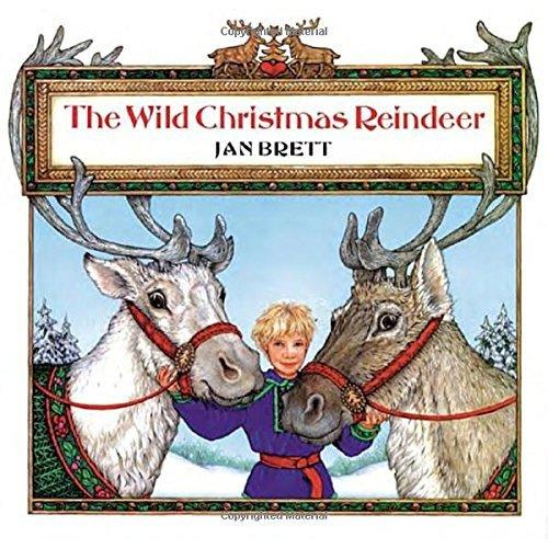 The Wild Christmas Reindeer (by Jan Brett)圣诞驯鹿ISBN9780698116528
