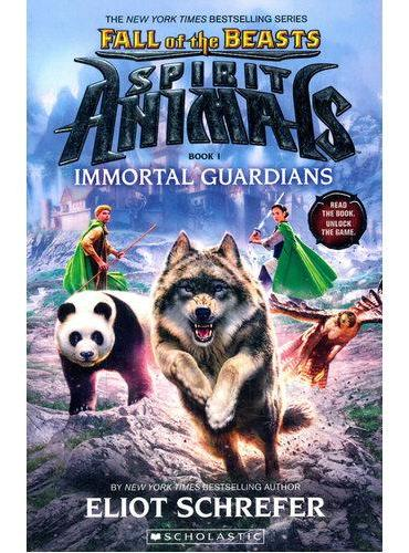 Spirit Animals: Fall of the Beasts Book 1:Immortal Guardians 灵兽:野兽坠落1