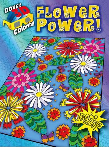 3-D Coloring Book--Flower Power!