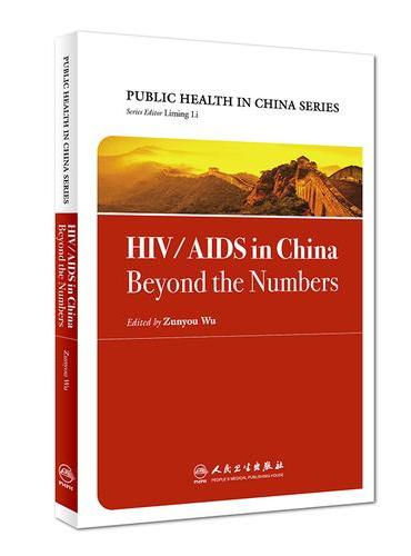 HIV/AIDS in China:Beyond the Numbers