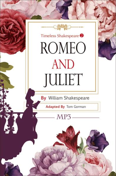 Romeo and Juliet:Timeless Shakespeare 2 (25K彩色+1MP3)