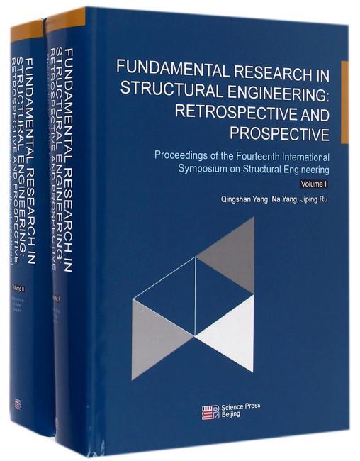 结构工程基础研究:回顾与展望-第十四届结构工程国际研讨会论文集