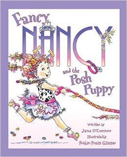 Fancy Nancy and the Posh Puppy 漂亮的南希和漂亮的小狗(精装) ISBN9780062210524