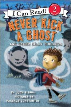 Never Kick a Ghost and Other Silly Chillers
