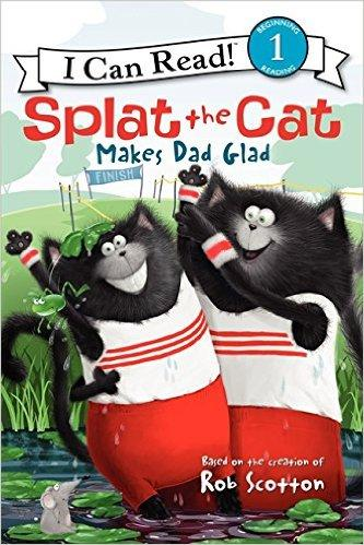 Splat the Cat Makes Dad Glad