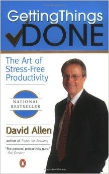 Getting Things Done:The Art of Stress-Free Productivity