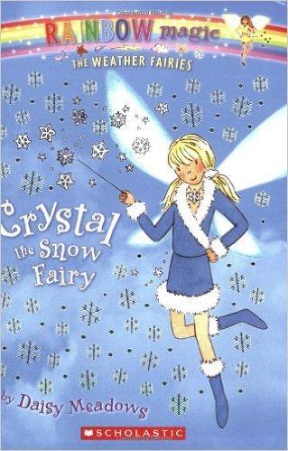 Crystal: The Snow Fairy (Rainbow Magic: The Weather Fairies, No. 1)