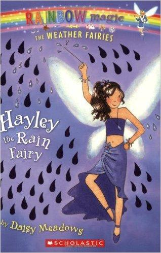 Hayley: The Rain Fairy (Rainbow Magic: The Weather Fairies, No. 7)
