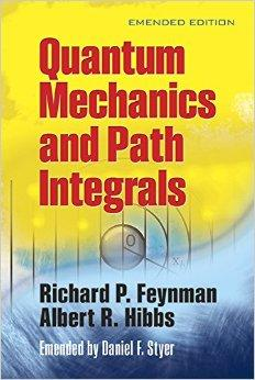 Quantum Mechanics and Path Integrals: Emended Edition