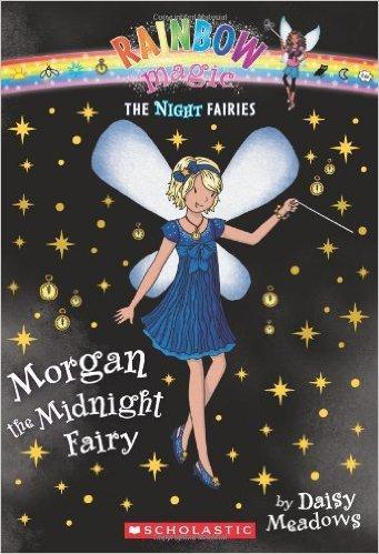 Night Fairies #4: Morgan the Midnight Fairy: A Rainbow Magic Book