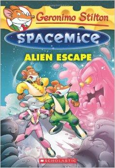 Geronimo Stilton Spacemice No. 1: Alien Escape