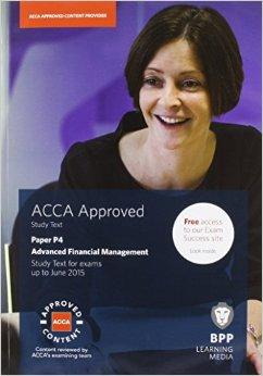 ACCA P4 Advanced Financial Management: Study Text