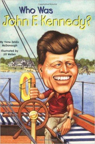 Who Was John F. Kennedy?约翰·费茨杰拉德·肯尼迪ISBN9780448437439