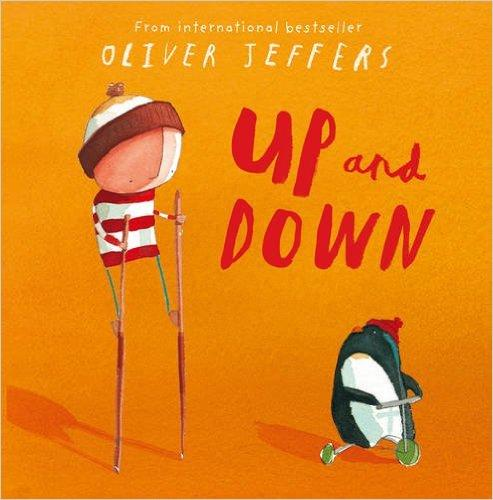 Up and Down(by Oliver Jeffers)我的朋友想要飞ISBN9780007263851