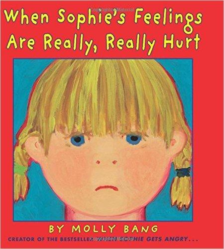 When Sophie's Feelings Are Really, Really Hurt 菲菲受伤了 ISBN9780545788311
