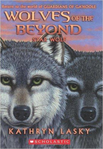 Wolves of the Beyond#6 Star Wolf 绝境狼王6:跃向远方之蓝(《猫头鹰王国》作者新作) ISBN9780545279727