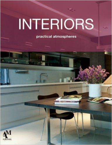 Interiors: Practical Atmospheres(ISBN=9786074371697)