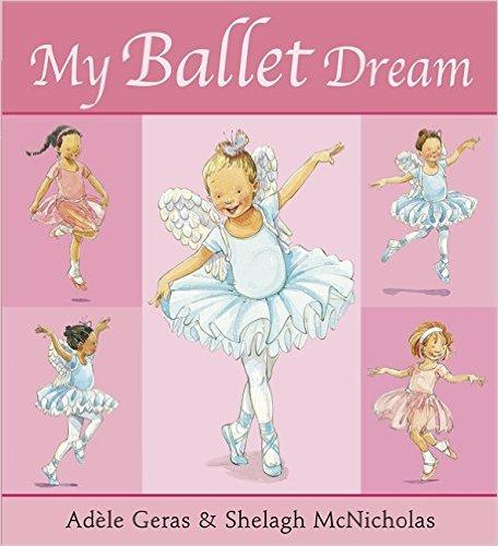 My Ballet Dream (Tutu Tilly) 我的芭蕾梦 ISBN 9781408309803