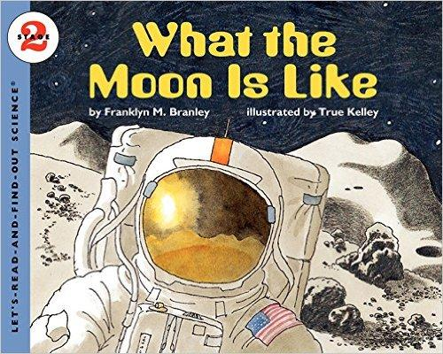 What the Moon Is Like (Let's Read and Find Out)  自然科学启蒙2:月亮究竟什么样子ISBN9780064451857