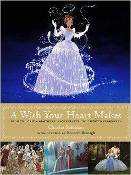 A Wish Your Heart Makes (ISBN=9781484713266) 美国迪士尼大片Cinderella(灰姑娘)电影设定集大画册