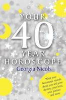 Your 40 Year Horoscope