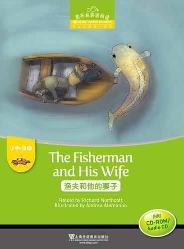 黑布林英语阅读 小学c级别6,渔夫和他的妻子(附光盘)