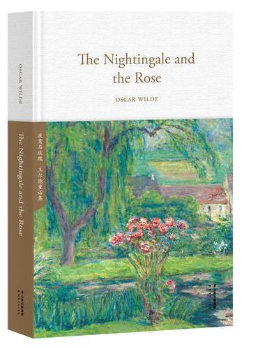 夜莺与玫瑰The Nightingale and the Rose(全英文原版,世界经典英文名著文库,精装珍藏本)【果麦经典】