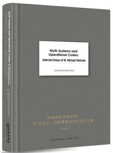MYTH SYSTEMS AND OPERATIONAL CODES: SELECTED ESSAYS OF W.MIC