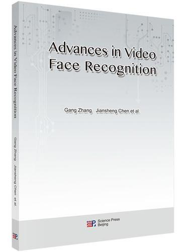 视频人脸识别进展(英文版)(Advances in Video Face Recognition)