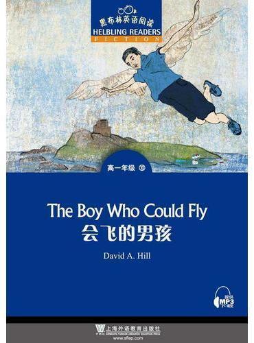 黑布林英语阅读 高一年级 10, 会飞的男孩(一书一码)