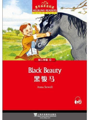 黑布林英语阅读 初二年级 1,黑骏马
