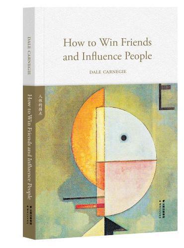 人性的弱点 How to Win Friends and Influence People(英文原版,世界经典英文名著文库)